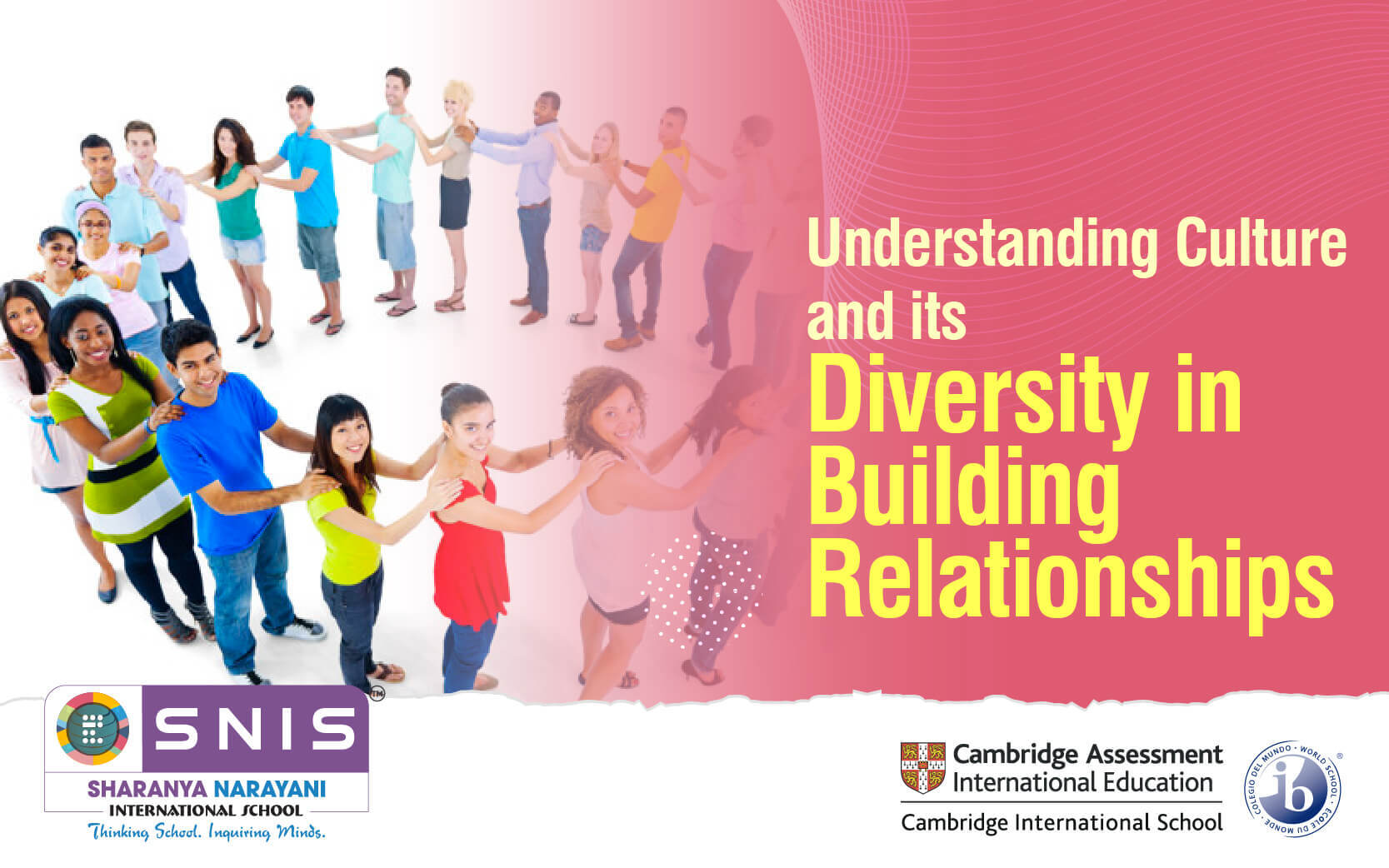 Understanding Culture and its Diversity in Building Relationships by SNIS International school in bangalore