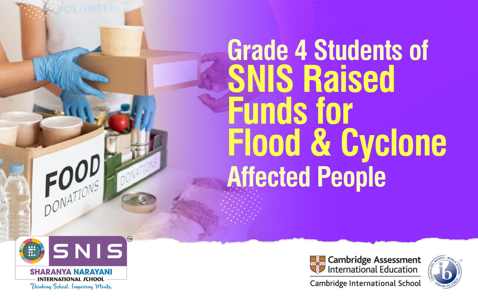 Grade 4 Students of SNIS Raised Funds for Flood & Cyclone Affected People by SNIS Boarding schools in bangalore