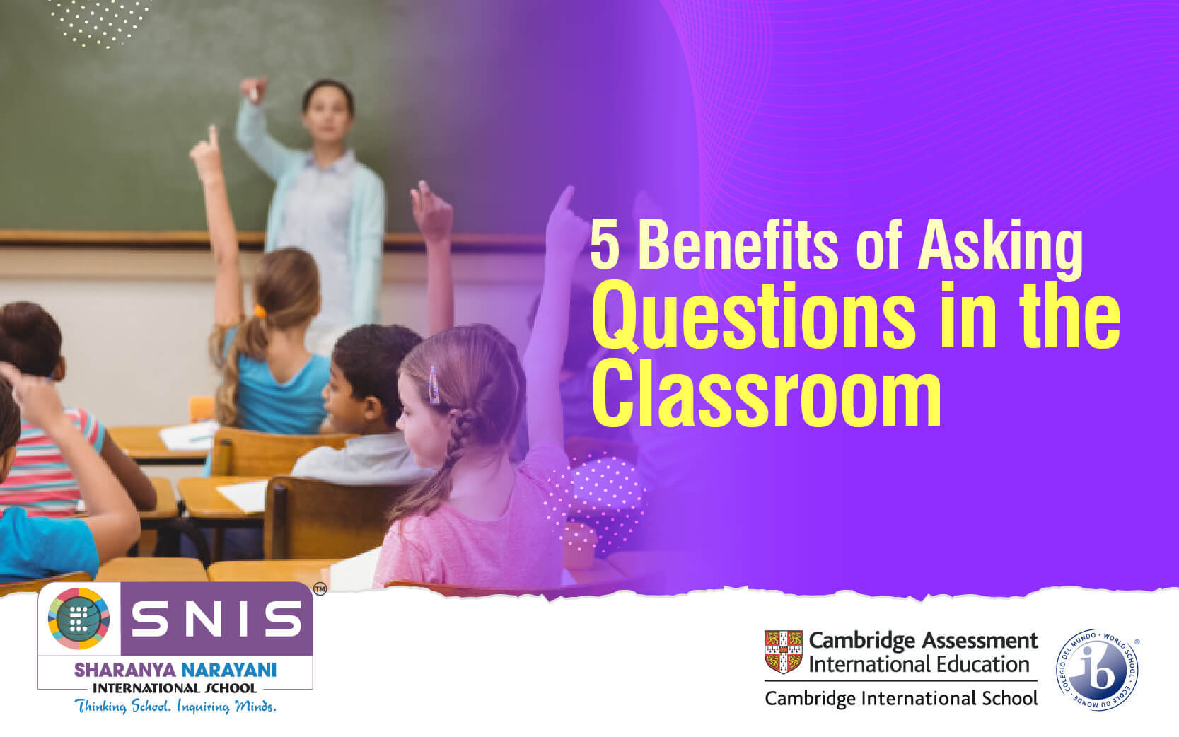 5 Benefits of Asking Questions in the Classroom by snis Top boarding schools in bangalore