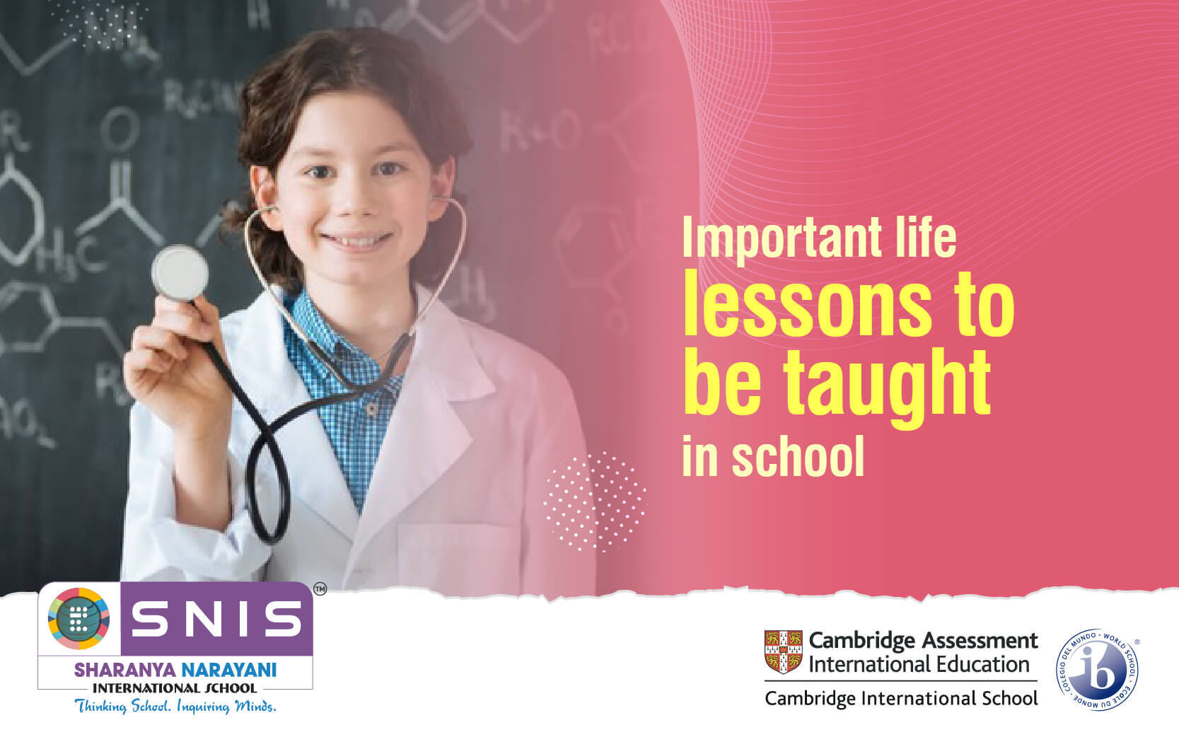 Important life lessons to be taught in school by SNIS Top international schools in bangalore